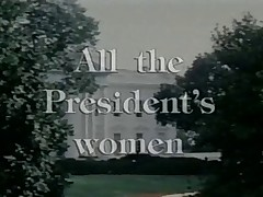 All The President',s Babes FULL VINTAGE MOVIE