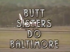 Butt Sisters Reach Baltimore (1995) FULL VINTAGE MOVIE
